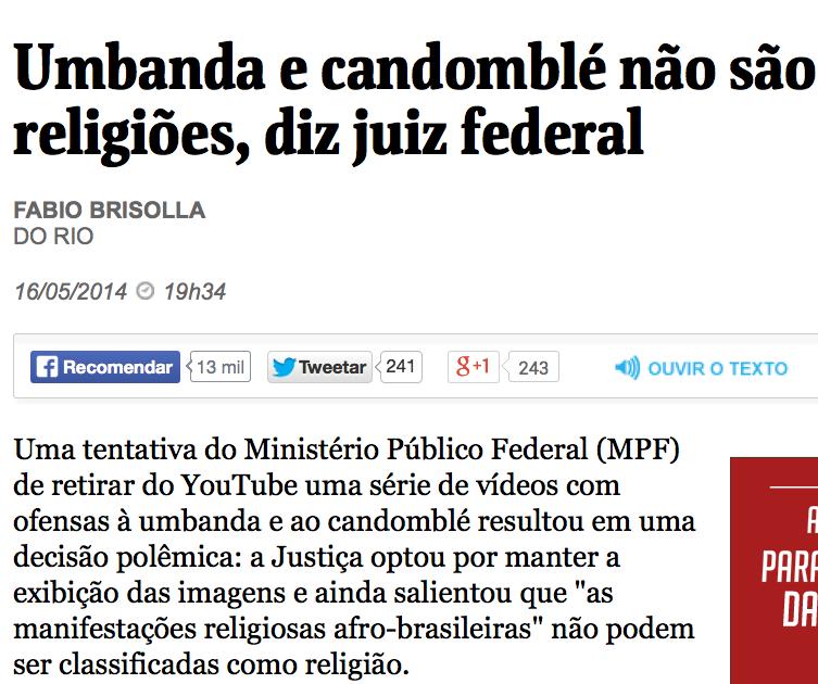 http://www1.folha.uol.com.br/poder/2014/05/1455758-umbanda-e-candomble-nao-sao-religioes-diz-juiz-federal.shtml