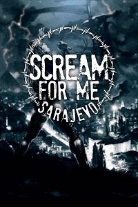 Watch Scream for Me Sarajevo Online Free in HD