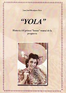 """""""Yola"""". Historia del primer """"boom"""" teatral de la posguerra"""