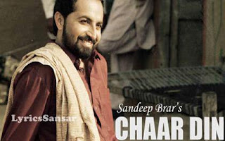 Char Din Lyrics Kulwinder Billa Ft Sandeep Brar