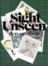 Sight unseen PoP-Up Shop!