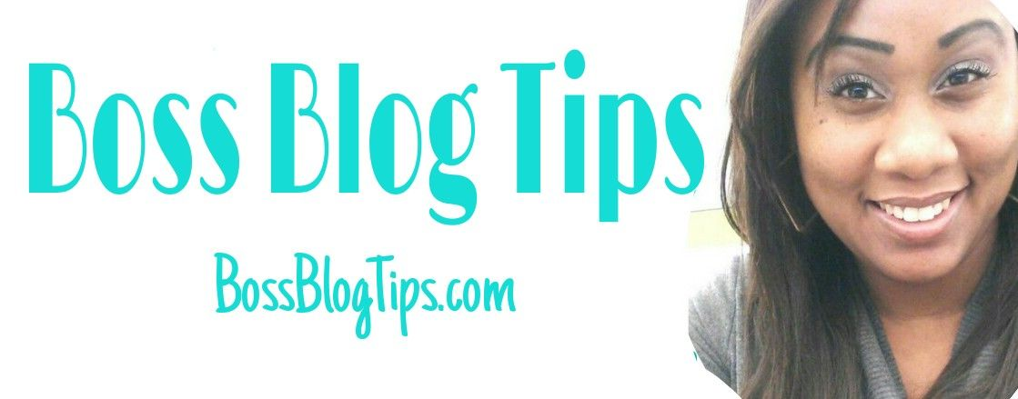 Boss Blog Tips