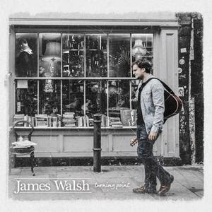 Starsailor Frontman James Walsh to release debut solo album  Turning Point Tour