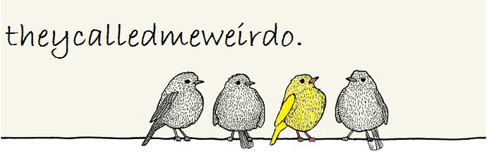 theycalledmeweirdo