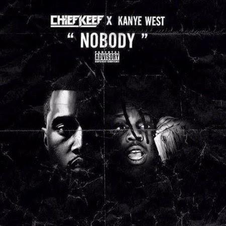 Chief Keef ft. Kanye West – Nobody Lyrics
