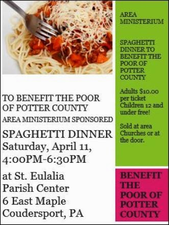 4-11 Spaghetti Dinner Benefit The Poor Of Potter County