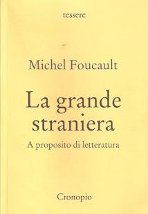 Michel Foucault ░ La grande straniera