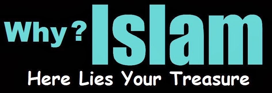877-WHY ISLAM - HERE LIES YOUR TREASURE - HOW TO CONVERT ISLAM - CONVERTING ISLAM - ACCEPT ISLAM