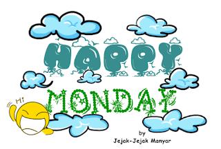 Happy Monday Selamat Hari Senin Jejak Manyar