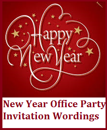Sample invitation wordings new year make your colleagues and staffs day this new year with office party messages you can add a fun surprise witty element or be formal stopboris Images