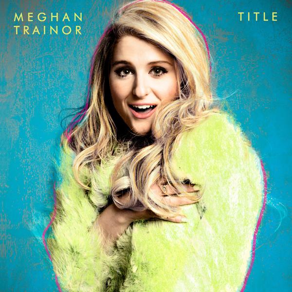 Title (Deluxe) - Meghan Trainor