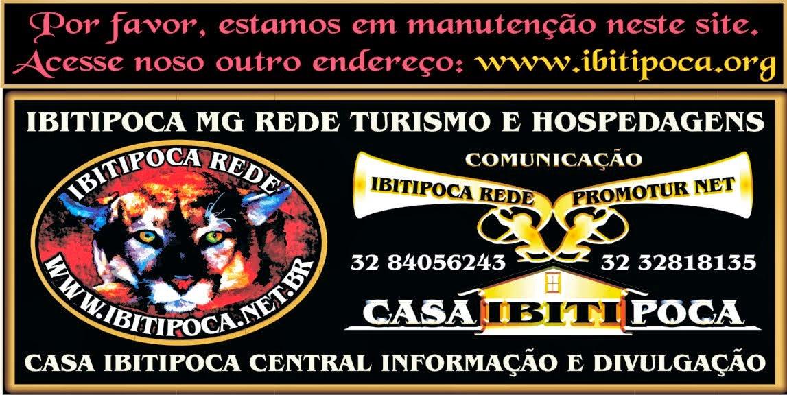 IBITIPOCA MG REDE - PROMOTUR RESERVAS: 32 84056243 HOSPEDAGEM-INFORMAÇÃO-PRODUTOS-SERVIÇOS-EVENTOS
