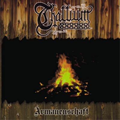 Thallium - Armanenschaft (2008)