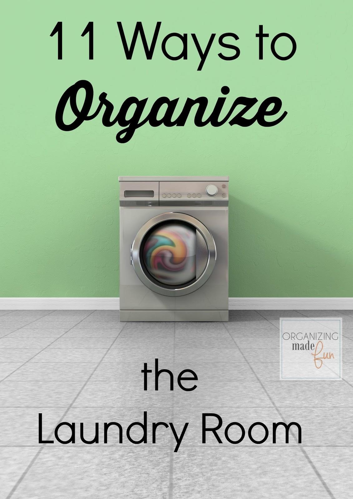 11 Ways to Organize the Laundry Room   Organizing Made Fun: 11 Ways ...