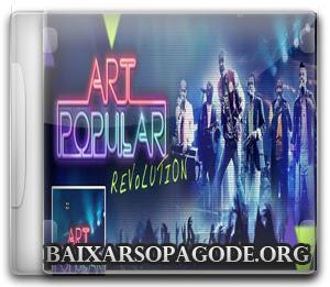 Art Popular – Revolution (Áudio DVD 2013)