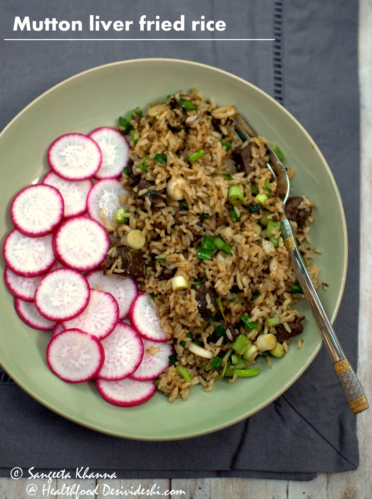 Goat liver with dill leaves indian kitchen cooking recipes - Mutton Liver And Spring Onion Fried Rice