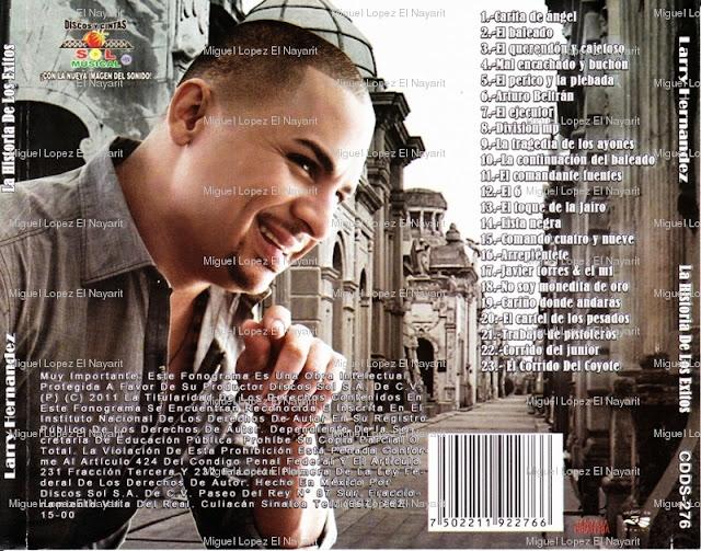 Larry Hernandez - La Historia De Los Exitos (CD Album Oficial)