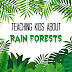 Geography Track - Rainforest