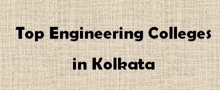 Top Engineering Colleges in Kolkata 2014-2015