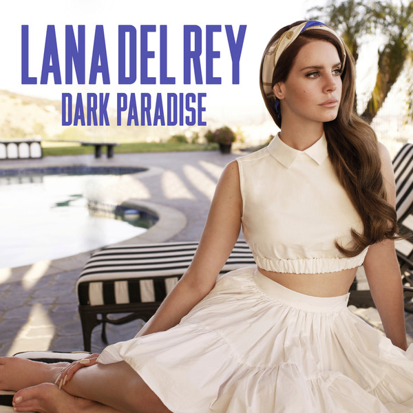 Lana Del Rey - Dark Paradise - Single Cover