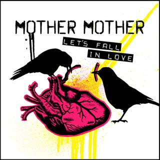 Mother Mother – Let's Fall In Love Lyrics | Letras | Lirik | Tekst | Text | Testo | Paroles - Source: emp3musicdownload.blogspot.com