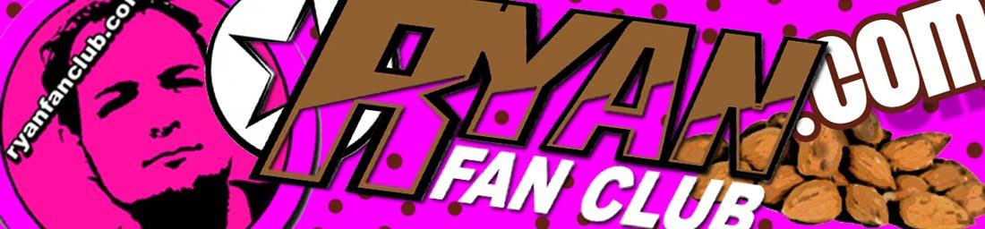 Ryan Fan Club