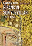 BİZANS'IN SON YUZYILLARI