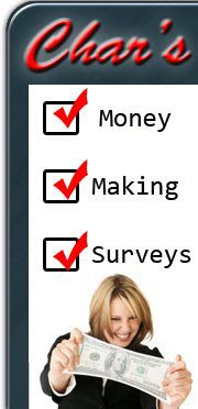 Char's Money Making Surveys