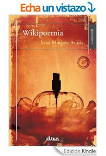 http://www.amazon.es/Wikipoemia-Itziar-M%C3%ADnguez-Arz%C3%A1iz-ebook/dp/B00JABXYJE