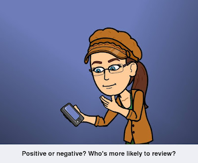 Cynthia M. Parkhill's 'Bitstrips' cartoon avatar holds a smart phone-type device. Caption reads, 'Positive or negative? Who's more likely to review?'
