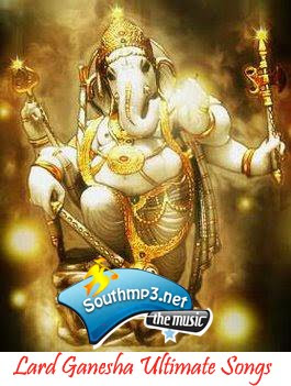 Lord Ganesha Ultimate Mp3 Songs Download Here :