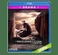 La Resurreccion de Cristo (2016) BRRip 1080p Audio Dual Latino/Ingles 5.1