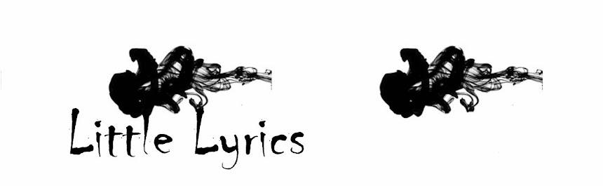 Little Lyrics