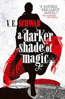 A Darker Shade of Magic by V.E. Schwab - paperback
