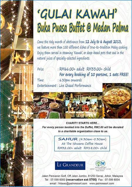 Le Grandeur Palm Resort Senai Johor Buffet Ramadhan 2013
