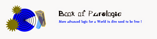 Book of Pure Logic - logic and freedom for all !