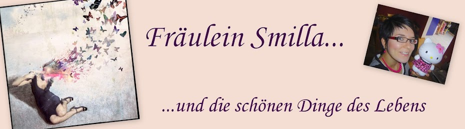 Fräulein Smilla und die schönen Dinge des Lebens