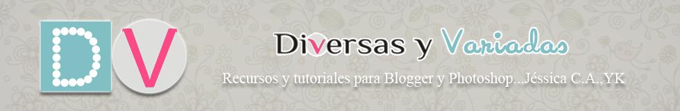 Diversas y Variadas (Ayuda Blogger)