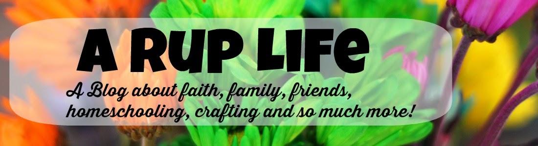A RUP LIFE