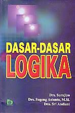 toko buku rahma: buku DASAR-DASAR LOGIKA, pengarang surajiyo, penerbit bumi aksara