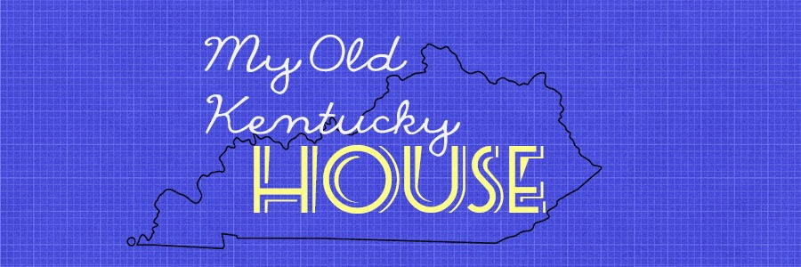 My Old Kentucky House