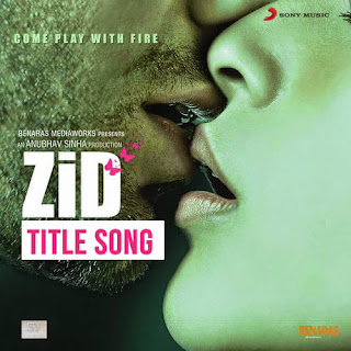 Zid Title Song - Sunidhi Chauhan, Sharib-Toshi