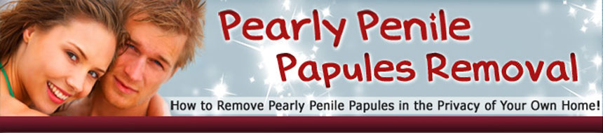 Pearly Penile Papules Removal ++GET DISCOUNT NOW++