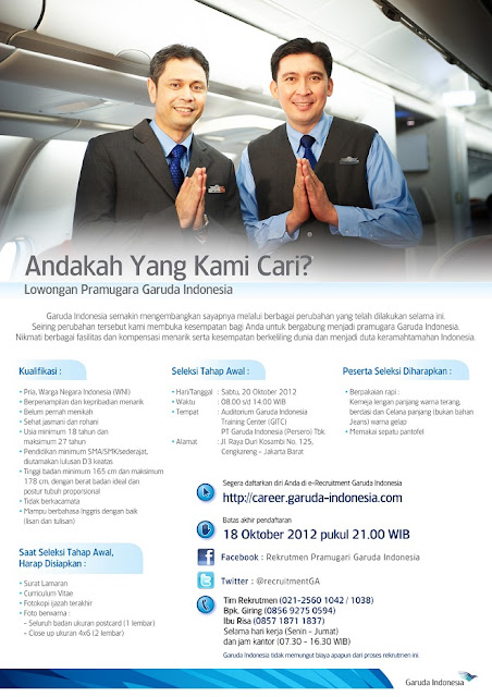 http://www.lowongankerjaterbaru102.blogspot.com/2012/09/lowongan-pramugara-garuda-indonesia.html