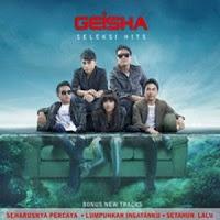 Geisha - Seleksi Hits (Full Album 2013)
