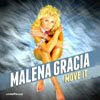 Malena Gracia - Move it