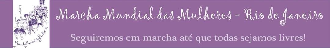 Marcha Mundial das Mulheres - Rio de Janeiro