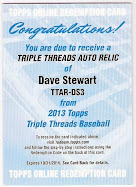 2013 topps triple threads dave stewart auto-relic redemption watch