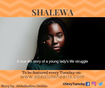 #StoryTuesday: Shalewa