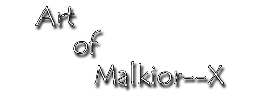 Art of Malkior--X